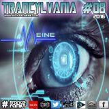 TRANCYLVANIA - 2016 - EP #08