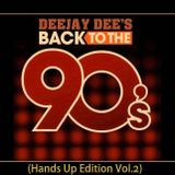 90's goes to Hands Up Vol.2 (DeeJay Dee)