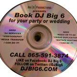 DJ Big 6 Mr. & Mrs. Ogle Wedding Reception Mix