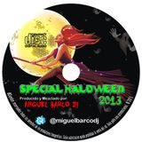 Special Haloween 2013 By Miguel Barco Dj