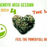 Paul Henryk High Session Live #4