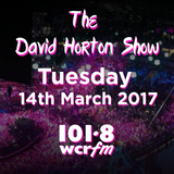 The David Horton Show - Tuesday 14th March 2017