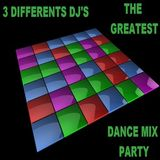 3 Differents DJ's - The Greatest Dance Mix Party (Section Party Mixes)