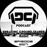 DC Podcast(Breaking Ground Trance Music) with DJ Crish ///007
