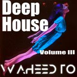 Deep House Volume 003