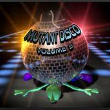 Mutant Disco Vol. 5