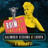 Ruim @ The Last Kalimodjo Session at Europa 2017-03-09