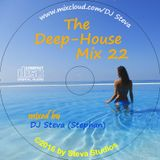 "Deep House Mix 22 - Listen, enjoy and relax  ...and don`t forget a ""Favorite"" click, if you like it"
