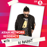 BBC Asian Network - Dj Rugrat Show 2 - Highlights