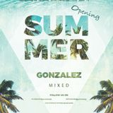 Opening Summer 2019 mixed by GONZALEZ