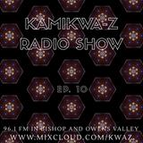KamiKwa-Z Radio Show # 10