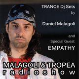 DANIEL MALAGOLI - TRANCE Dj sets @ Malagoli&Tropea RADIO SHOW - Special Guest: EMPATHY