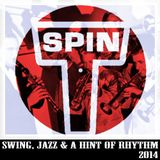 Swing, Jazz & a Hint of Rhythm - Toby Spin - 20140314