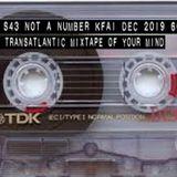 The Transatlantic Mixtape of Your Mind Series 4 Show 43