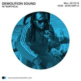 Demolition Sound #03 - Northical - 29 10 18