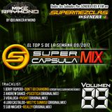#SuperCapsulaMix - #Volumen89 - by @DjMikeRaymond