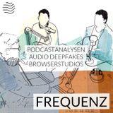 Frequenz   Apple Podcasts Analyse, Audio Deepfake mit Joe Rogan, Soundtrap Browserstudio