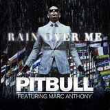Pitbull Ft. Marc Anthony- Rain Over Me (Alex Soviero & AGSK Bootleg)