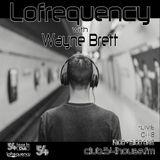 Lofrequency with Wayne Brett 10-11-18