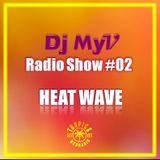 MIX in TOP 100 of MIXCLOUD CHARTS | HEAT WAVE RadioShow #02 | Tropics83 - Dj MyV