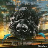TRUST IN TRANCE BLANCA&MASTER BEAT PROJEKT COLLAB