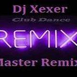 Xexer-Cub Remix Vol. 47 (Original Remix)