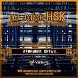 DJ JORGE HSK @ REMEMBER RETAIL - ENERO 2011
