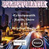 Eclectomatik Show #16