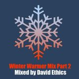 Winter Warmer Mix Part 2 by David Ethics