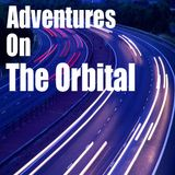 Adventures On The Orbital