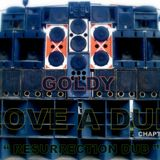 "GOLDY __"" LOVE A DUB - CHAPTER II - RESURRECTION DUB "" ( 2016 )"
