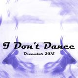IDD (I Don't Dance) Tech House Mixtape - December 2015
