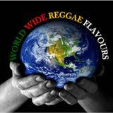 WorldWide Reggae Flavas Show #6