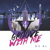 DJ RL Presents-Groove With Me Vol. 4