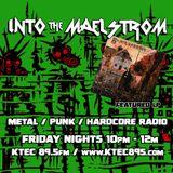 INTO THE MAELSTROM - Metal / Punk / Hardcore Radio #39 - 02.14.2020