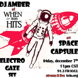 Space Capsule & When The Sun Hits - Electrogaze Show 12-07-12