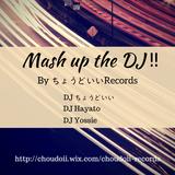 Mash up the DJ‼︎ (Japanese Rock&Electro Pop)