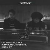Pulsar + Cultive  / GeekBass