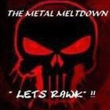 The Metal Gods Meltdown Kicking Ass in 2018!!  The Perfect Meltdown!!