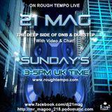 DJ 21 Mag Rough Tempo Live Deep Beats Show Sunday 17th March 2013