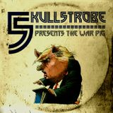 5kull-5trobe Presents The War Pig