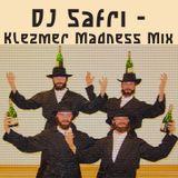 DJ Safri - Klezmer Madness mix