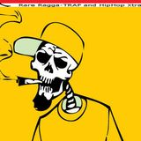Rare Ragga TRAP and HipHop Exclusives (Demo)