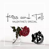 Kiss & Tell: Valentines Special