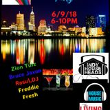 Indy House Heads Day Party (6-9-2018) Part #1 Freddie Fresh & Zion Tulz