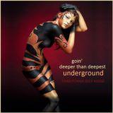 "DEEP HOUSE - ""Goin' Deeper Than Deepest Underground"" (Soundcloud Underground House)"
