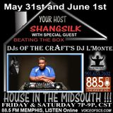 DJ L'Monte June 2nd House In The Mid South Mix 2 88.5FM Memphis, Tn