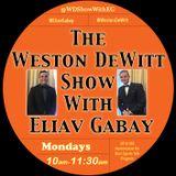 The Weston DeWitt Show with Eliav Gabay: FULL EPISODE - 9/25
