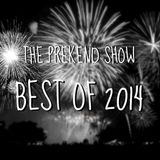 The Best of 2014 - The Prekend Show Special Edition on Forge Radio