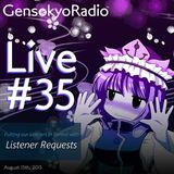 Gensokyo Radio Live #35 with Listener Requests